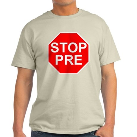 Stop Pre Outline2 T-Shirt