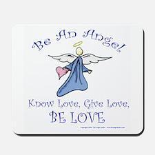 Be An Angel Mousepad