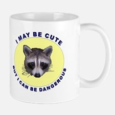 Cute But Dangerous Raccoon Mug