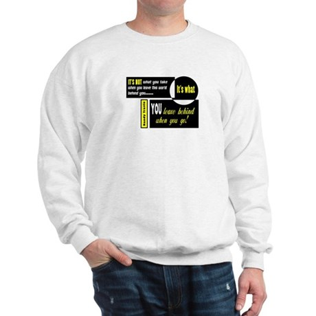 Its Not/Its What-Randy Travis Sweatshirt
