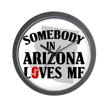Somebody In Arizona Wall Clock