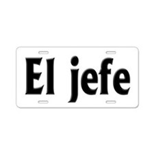El jefe (The Boss) Aluminum License Plate