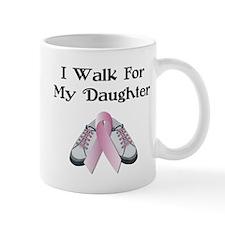 Walk For Daughter Mug