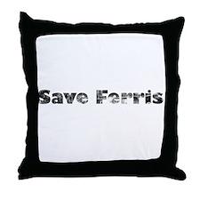 Save Ferris (Grungy) Throw Pillow
