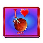 I Love Mars Mousepad