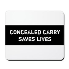 Concealed Carry Saves Lives Mousepad