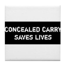 Concealed Carry Saves Lives Tile Coaster
