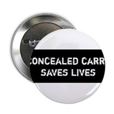 """Concealed Carry Saves Lives 2.25"""" Button"""