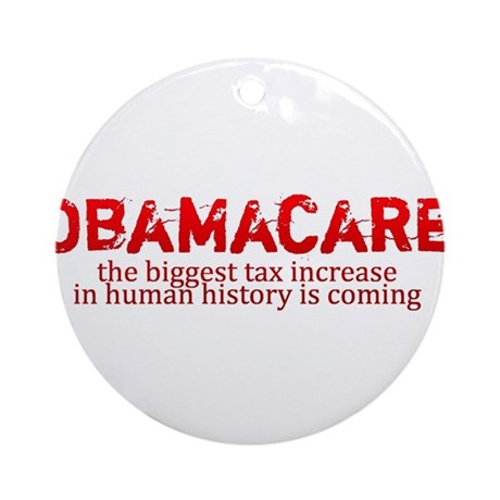 Obamacare biggest tax increase in history Ornament
