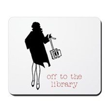 Off to the Library Mousepad