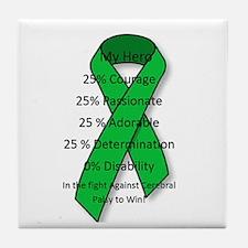 My Cerebral Palsy Hero Tile Coaster