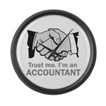 Trust Me. I'm an accountant Large Wall Clock