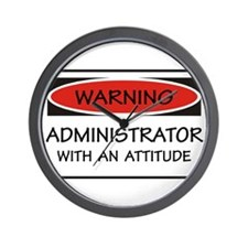 Administrator Attitude Wall Clock
