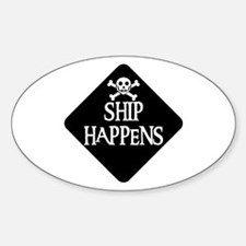 WARNING: SHIP HAPPENS Oval Decal