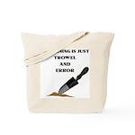 """Gardening is Just Trowel & Error""  Tote Bag"