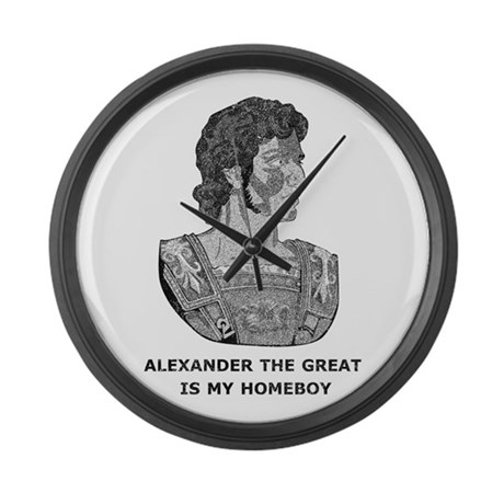 Alexander Is My Homeboy Large Wall Clock