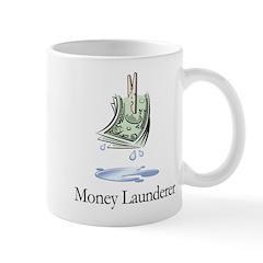 Money Launderer Mug