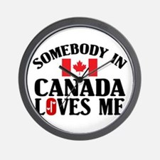 Somebody In Canada Wall Clock