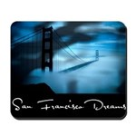 San Francisco Dreams Mousepad