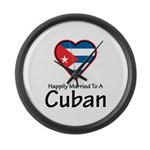 Happily Married To A Cuban Large Wall Clock