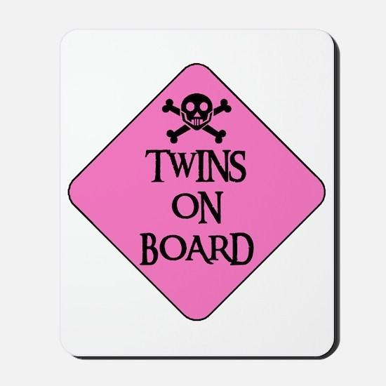 WARNING: TWINS ON BOARD Mousepad