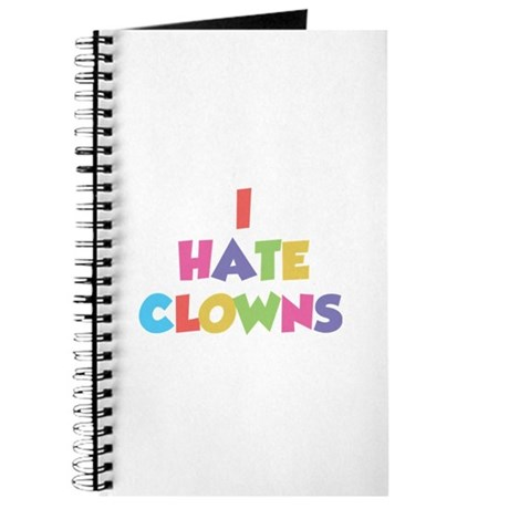 I Hate Clowns Journal