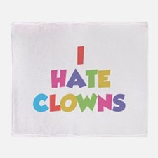 I Hate Clowns Throw Blanket