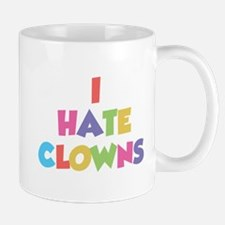 I Hate Clowns Mug