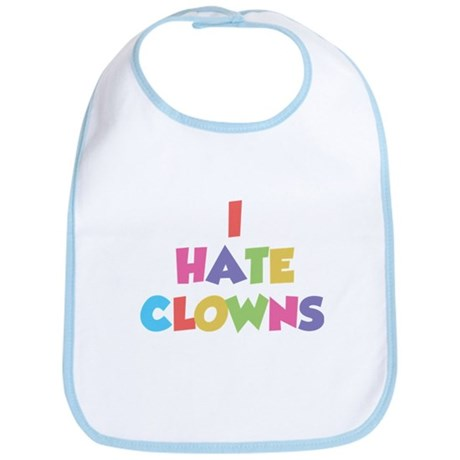 I Hate Clowns Bib