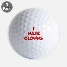 I Hate Clowns Golf Ball