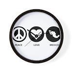 Peace Love Mexico Wall Clock