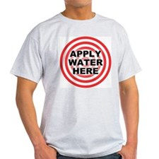 Apply Water Here Ash Grey T-Shirt