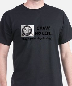 I have no life T-Shirt