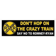 Romney Ryan RR: The Crazy Train Bumper Bumper Sticker