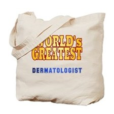 World's Greatest Dermatologist Tote Bag