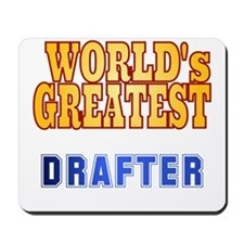 World's Greatest Drafter Mousepad
