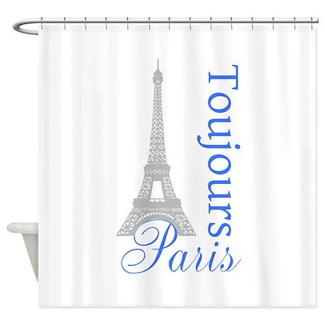 Paris Toujours Shower Curtain