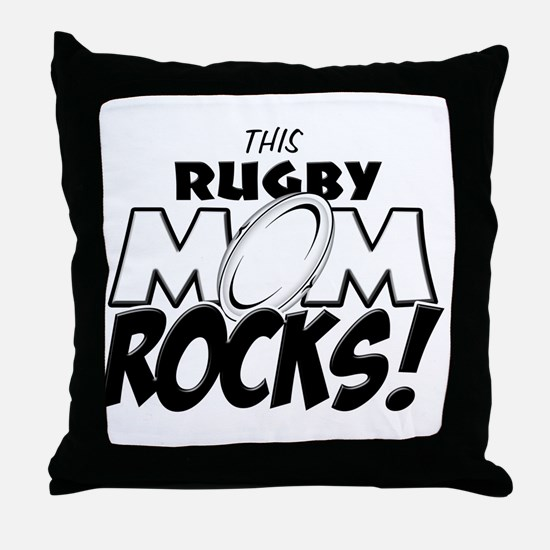 This Rugby Mom Rocks copy.png Throw Pillow