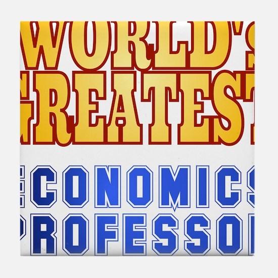 World's Greatest Economics Professor Tile Coaster