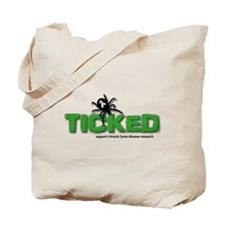 Ticked off about Lyme Disease Tote Bag
