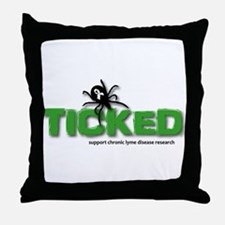 Ticked off about Lyme Disease Throw Pillow