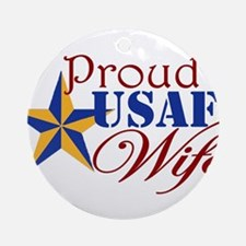 Proud USAF Wife Ornament (Round)