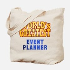 World's Greatest Event Planner Tote Bag