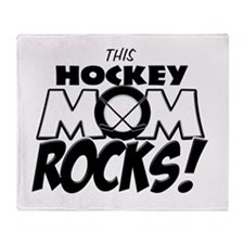 This Hockey Mom Rocks copy.png Throw Blanket