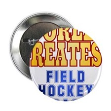 "World's Greatest Field Hockey Coach 2.25"" Button"