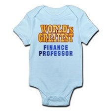World's Greatest Finance Professor Infant Bodysuit
