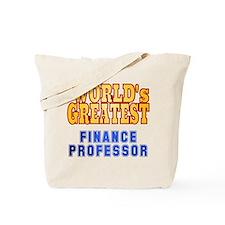 World's Greatest Finance Professor Tote Bag