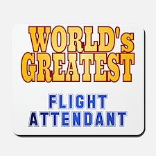 World's Greatest Flight Attendant Mousepad