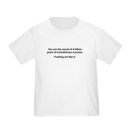 Act Like It Toddler T-Shirt