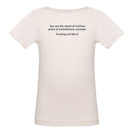 Act Like It Organic Baby T-Shirt